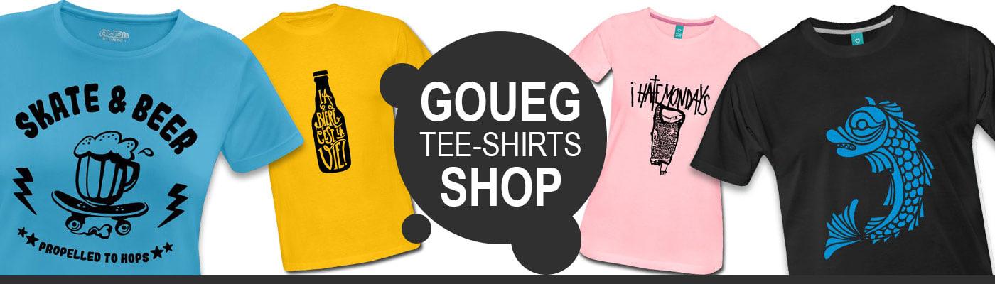 accéder à la boutique en ligne de goueg tee-shirts shop