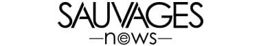 SAUVAGES News